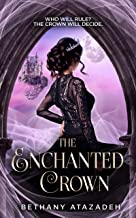 The Enchanted Crown: A Sleeping Beauty Retelling (The Stolen Kingdom Series Book 4)