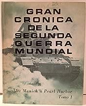 Gran cronica de la segunda guerra mundial. De muni
