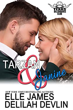 Tarzan & Janine (Texas Billionaires Club Book 1)