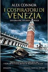 I cospiratori di Venezia (I Lupi di Venezia Series Vol. 2) Formato Kindle