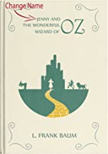 Personalized Children`s Storybook - The Wonderful Wizard of Oz Book Dorothy Wicked Witch Illustrated HardCover Frank Baum/Unique Perfect Gift (Change Name) Girl for Birthday Christmas by ImTheStory