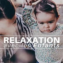 Relaxation avec les Enfants - Moments de Relaxation Profonde, Comment aider mon enfant à Mieux Dormir