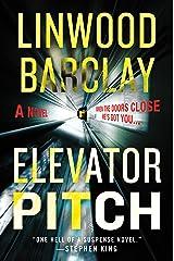 Elevator Pitch: A Novel Kindle Edition