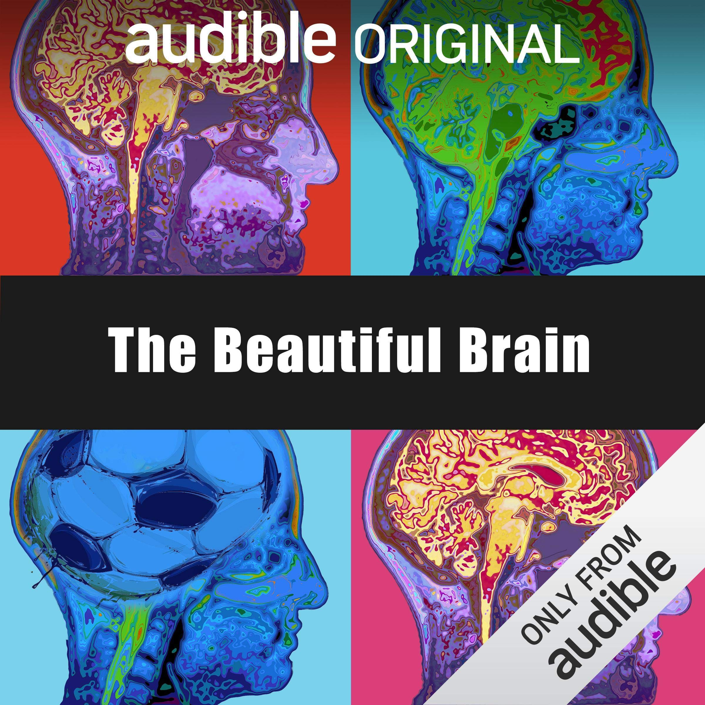 The Beautiful Brain. Listen free now.