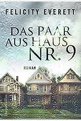 Das Paar aus Haus Nr. 9: Roman Kindle Ausgabe