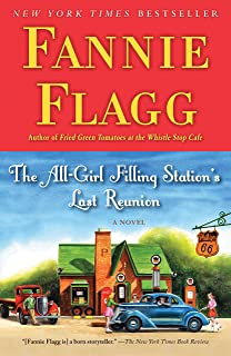 The All-Girl Filling Station's Last Reunion: A Novel