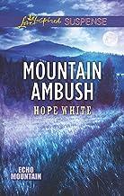 Mountain Ambush (Echo Mountain Book 6)