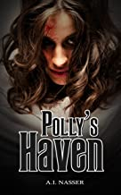 Polly's Haven: Scary Horror Short Story (Scare Street Horror Short Stories Book 2)