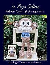 Le Singe Calinou Patron Crochet Amigurumi (French Edition)