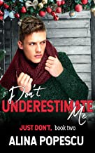 Don't Underestimate Me (Just Don't Book 2)