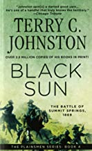 Black Sun: The Battle of Summit Springs, 1869 (The Plainsmen Series Book 4)