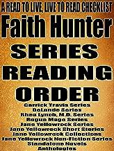 FAITH HUNTER: SERIES READING ORDER: A READ TO LIVE, LIVE TO READ CHECKLIST [Garrick Travis Series, DeLande Series, Rhea Lynch, M.D. Series, Rogue Mage Series, Jane Yellowrock Series]