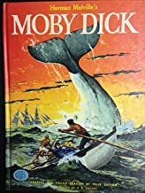 Herman Melville's Moby Dick: Adapted for young Readers by Felix Sutton