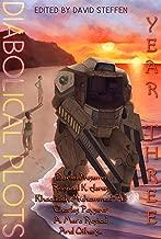 Diabolical Plots: Year Three (Diabolical Plots Anthology Series Book 2)