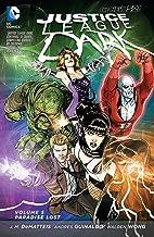Justice League Dark (2011-2015) Vol. 5: Paradise Lost (Justice League Dark Graphic Novels)