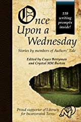 Once Upon a Wednesday (Authors' Tale Anthologies Book 1) Kindle Edition