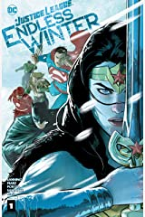 Justice League: Endless Winter (2020-) #1 Kindle Edition
