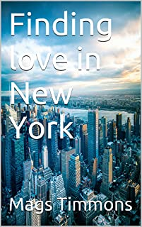 Finding love in New York (Book 1) (English Edition)