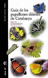 Guia de les papallones diürnes de Catalunya (Descobrir la Natura. Guies)