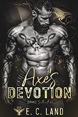 Axe's Devotion (Devil's Riot MC: Southeast Book 3) Kindle Edition
