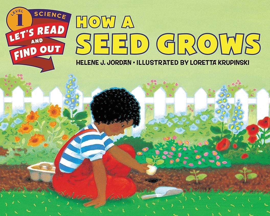 一節天井めまいがHow a Seed Grows (Let's-Read-and-Find-Out Science 1) (English Edition)