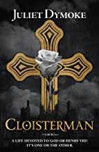 Cloisterman – an epic chronicle of love and loyalty in Tudor England