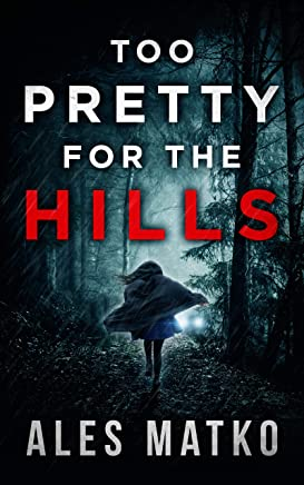 Too Pretty For The Hills (English Edition)