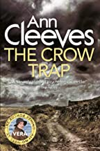 The The Crow Trap: A Vera Stanhope Novel 1