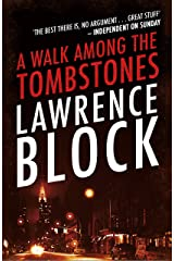 A Walk Among The Tombstones (A Matt Scudder Mystery) Kindle Edition