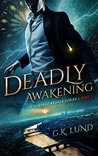 Deadly Awakening (The Ashdale Reaper Series Book 1) (English Edition)