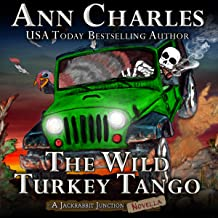 The Wild Turkey Tango: Jackrabbit Junction Humorous Mystery