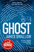 Ghost: The gripping new thriller from the Sunday Times bestselling author of NOMAD (The Marc Dane series) (English Edition)