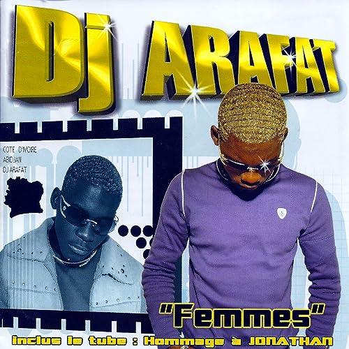 ARAFAT A DJ JONATHAN HOMMAGE TÉLÉCHARGER