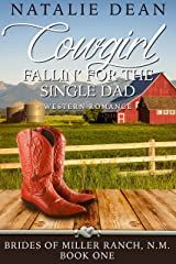 Cowgirl Fallin' for the Single Dad: Western Romance (Brides of Miller Ranch, N.M. Book 1) Kindle Edition