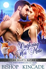 Outfoxing Her Mate (Shifting Hearts Dating App Book 5) Kindle Edition