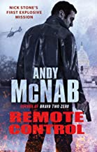 Remote Control: (Nick Stone Thriller 1): The explosive, bestselling first book in the series (English Edition)