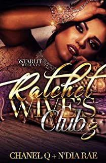 Ratchet Wives Club: Episode 3