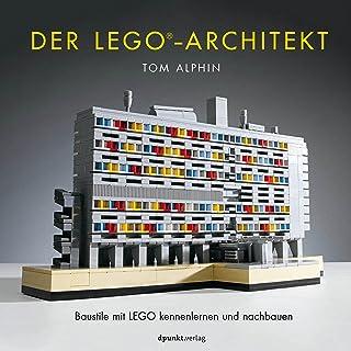 Der LEGO®-Architekt: Baustile mit LEGO kennenlernen und