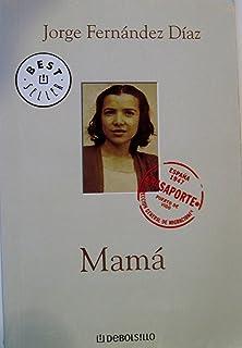 Mama/ Mom (Best Seller) (Spanish Edition)