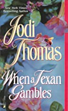 When a Texan Gambles (The Wife Lottery Book 2)