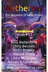 Aethernet Magazine Issue 11 Kindle Edition