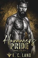 Hammer's Pride (Devil's Riot MC: Southeast Book 1) Kindle Edition