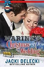 A Marine's Christmas Wedding (The Grayce Walters Romantic Suspense Series Book 5)