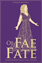 Of Fae and Fate: Lesser-Known Fairy Tale Retellings