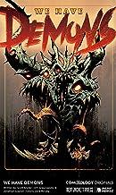 We Have Demons (comiXology Originals) #1