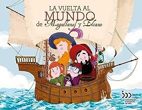 La vuelta al mundo de Magallanes y Elcano (Varios)