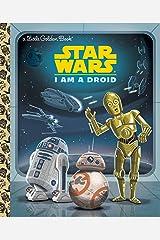 I Am a Droid (Star Wars) (Little Golden Book) Hardcover