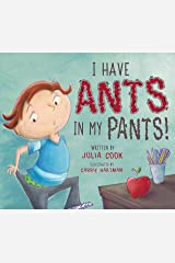 I Have Ants in My Pants: A Picture Book About Sitting Still Kindle Edition