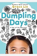 Dumpling Days (A Pacy Lin Novel Book 3) Kindle Edition