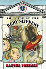 The Case of the Ruby Slippers (First Kids Mystery Book 3) Kindle Edition